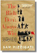 The Rich Don't Always Win